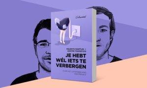 Je hebt wél iets te verbergen - door Maurits Martijn en Dimitri Tokmetzis